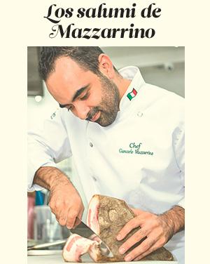 Salumi artesanal que elabora el propio chef Giancarlo Mazzarrino.