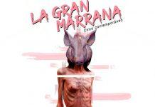 La Gran Marrana. Circo Medellín