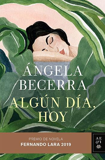 Algún día, hoy - Ángela Becerra