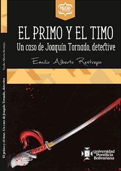 El primo y el timo - Emilio Alberto Restrepo