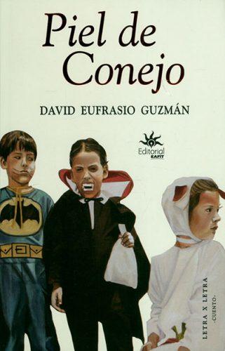 Piel de conejo - David Eufrasio Guzmán