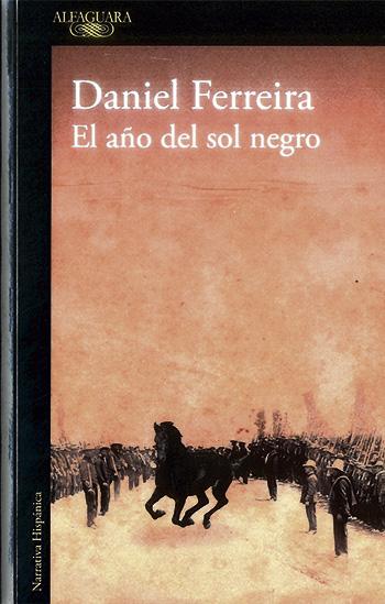El año del sol negro - Daniel Ferreira