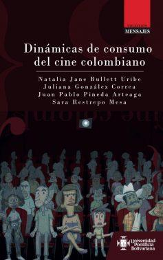 Dinámicas del consumo del cine colombiano