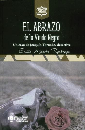 El abrazo de la Viuda Negra - Emilio Restrepo