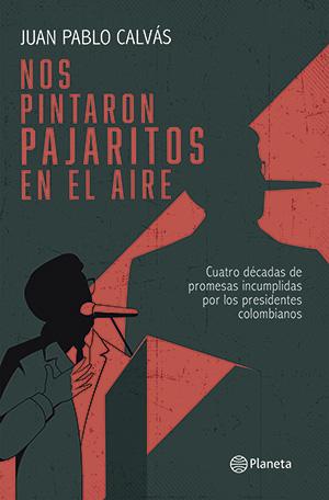 Lean Nos pintaron pajaritos en el aire - Juan Pablo Calvás
